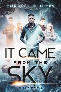 It Came from the Sky: Chapter 1