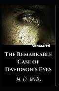 The Remarkable Case of Davidsons Eyes Annotated