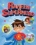 Raheem the Superhero