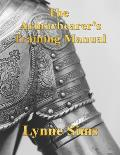 The Armorbearer's Training Manual: The Go-To Guide for Today's Armorbearer!