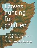 Leaves hunting for children: Find in Nature All the Leaves We Selected for You and Stick Them Next to Their Corresponding Photos
