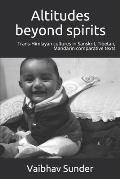 Altitudes beyond spirits: Trans-himalayan cultures in Sanskrit, Tibetan, Mandarin comparative texts