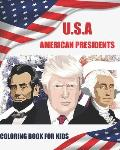 U.S.a American Presidents Coloring Book for Kids: The 45 presidents of usa Removable to Color in a big coloring book