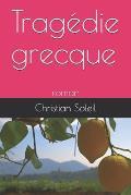 Trag?die grecque: roman