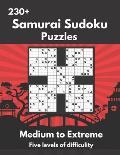 Samurai Sudoku Puzzles: Medium to Extremely Hard Samurai Sudoku Puzzles