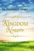 Kingdom Nuggets: Daily Wisdom for Christians