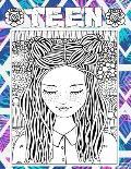 Teen: Coloring book for tweens fashion girls & Teenagers, Fun Creative Arts & Craft Teen Activity & Teens With Gorgeous Fun