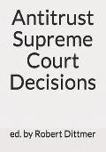Antitrust Supreme Court Decisions
