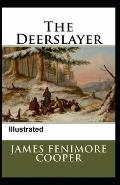 The Deerslayer Illustrated