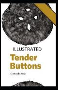 Tender Buttons Illustrated