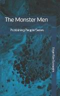 The Monster Men - Publishing People Series