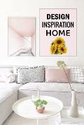 Design Inspiration Home: The Home Edit Guide Book