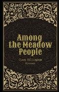 Among the Meadow People Illustrated