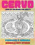 Libro da colorare per adulti - Mandala Anti stress - Paesaggi e Animali - Cervo