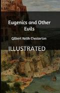 Eugenics and Other Evils Illustrated