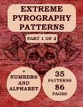 Extreme Pyrography Patterns: Part 1 Of 2 Woodburning Designs For Woodburners