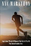 NYC Marathon: Inspirational Thought Of Runners Who Finish At Top-10, Plus Boston Marathon Story: Running Book