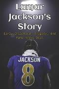 Lamar Jackson's Story: Early Childhood, Tragedy, And Mama Knows Best: Lamar Jackson Injury