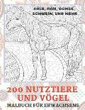 200 Nutztiere und V?gel - Malbuch f?r Erwachsene - Kalb, Ram, Ochse, Schwein, und mehr