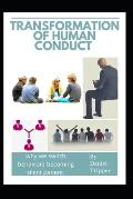 Transformation of Human Conduct: why we switch behaviors becoming silent patient