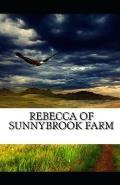 Rebecca of Sunnybrook Farm Illustrated