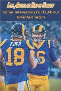 Los Angeles Rams Story: Some Interesting Facts About Talented Team: Facts Book