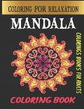 Mandala coloring book: mandala coloring book for adults / mandalas stress relief coloring book / refreshing Mandala coloring book for beginne