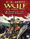 Wulf the Saxon (Annotated)