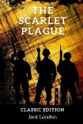 The Scarlet Plague: with original illustrations